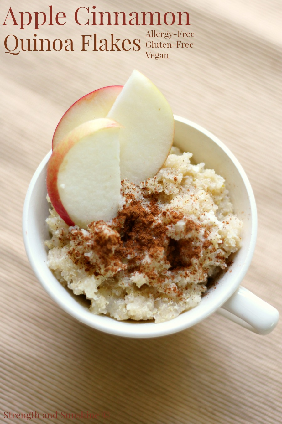 Apple Cinnamon Quinoa Flakes | Strength and Sunshine @RebeccaGF666 A classic flavor combo that brings warmth and cozy feelings to your healthy breakfast! A gluten-free, vegan, and allergy-free recipe for Apple Cinnamon Quinoa Flakes! Single-serve and made right in the microwave for a quick and efficient, but tasty breakfast!