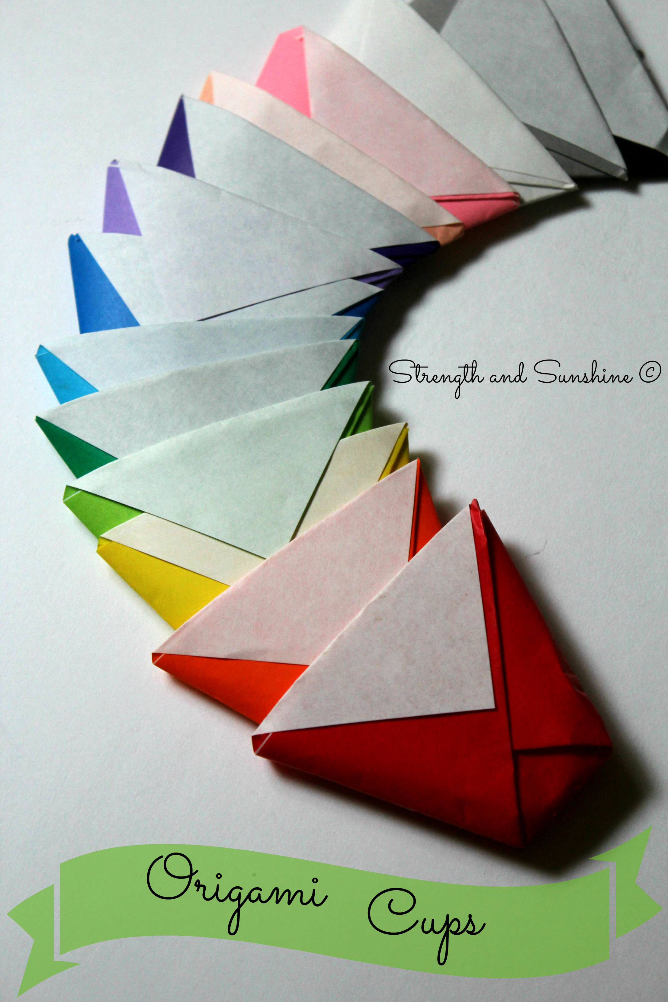Origami Cups | Strength and Sunshine