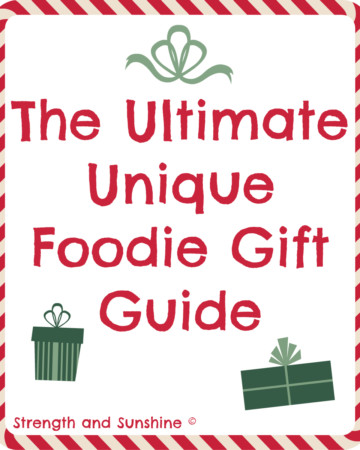 The Ultimate Unique Foodie Gift Guide | Strength and Sunshine #holidays #gifts #foodie