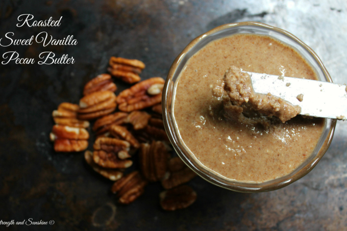 Roasted Sweet Vanilla Pecan Butter | Strength and Sunshine @RebeccaGF666 #pecans #homemade #nutbutter #glutenfree