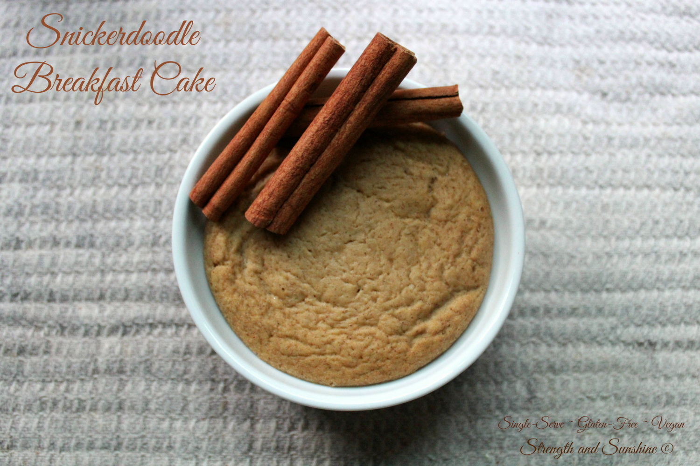 Snickerdoodle Breakfast Cake | Strength and Sunshine @RebeccaGF666 #snickerdoodle #glutenfree #vegan #breakfast #singleserve