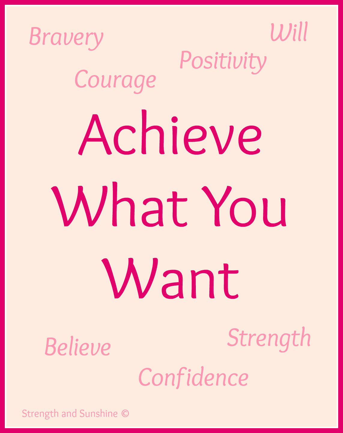 Achieve What You Want | Strength and Sunshine @RebeccaGF666 #motivation #achieve #positivity #confidence #goals