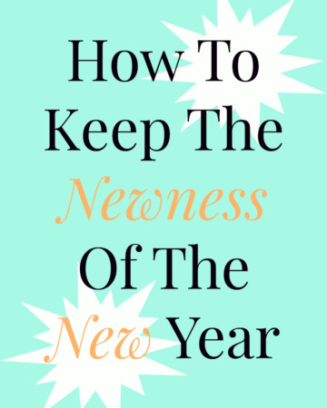 How To Keep The Newness Of The New Year | Strength and Sunshine @RebeccaGF666 #goals #motivation