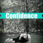 Confidence | Strength and Sunshine @RebeccaGF666 #yoga #confidence #life #motivation