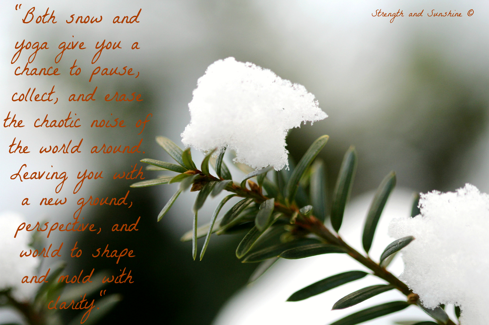 Snow, Yoga, And Clarity | Strength and Sunshine @RebeccaGF666 #snow #yoga