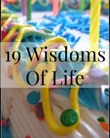 19 Wisdoms Of Life | Strength and Sunshine
