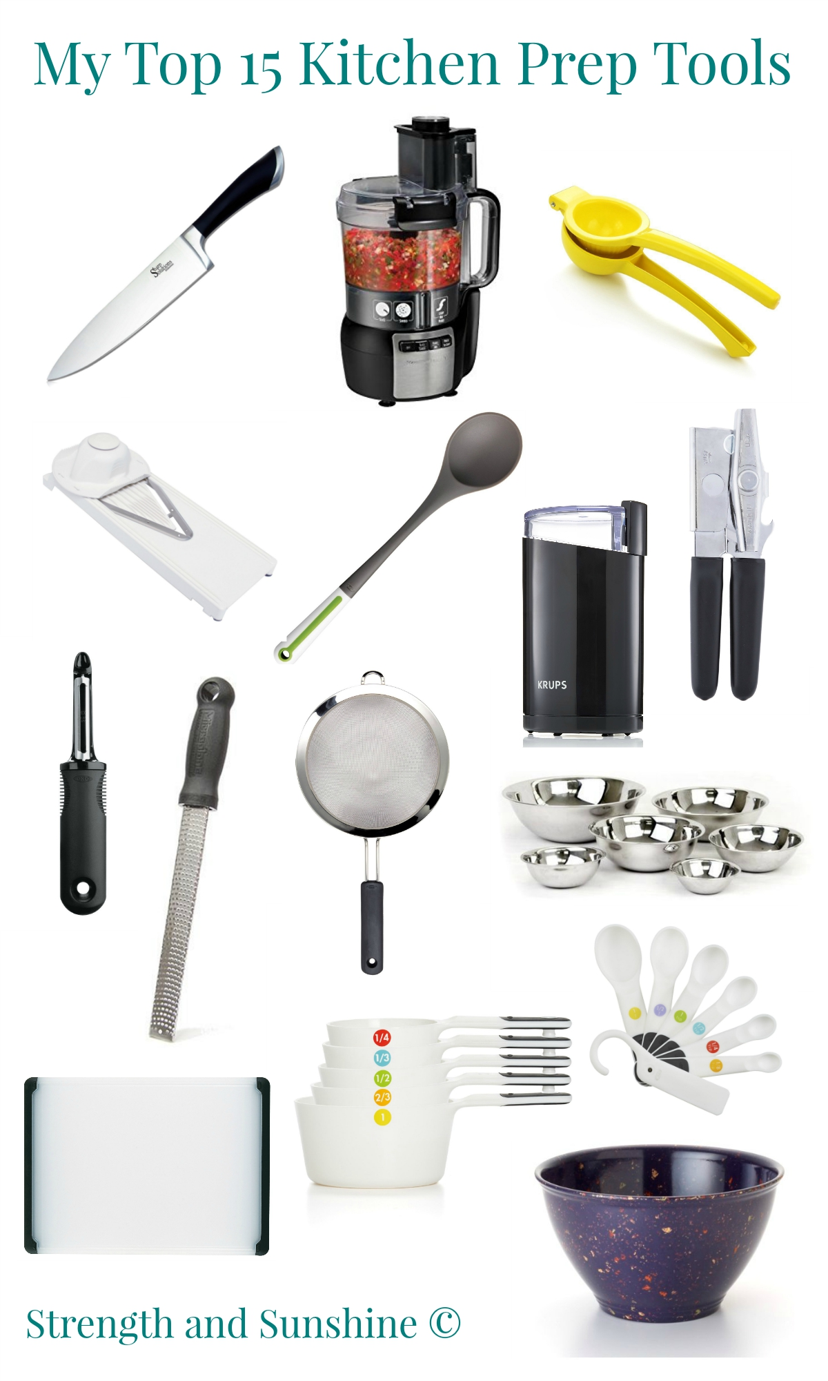 My Top 15 Kitchen Prep Tools | Strength and Sunshine @RebeccaGF666