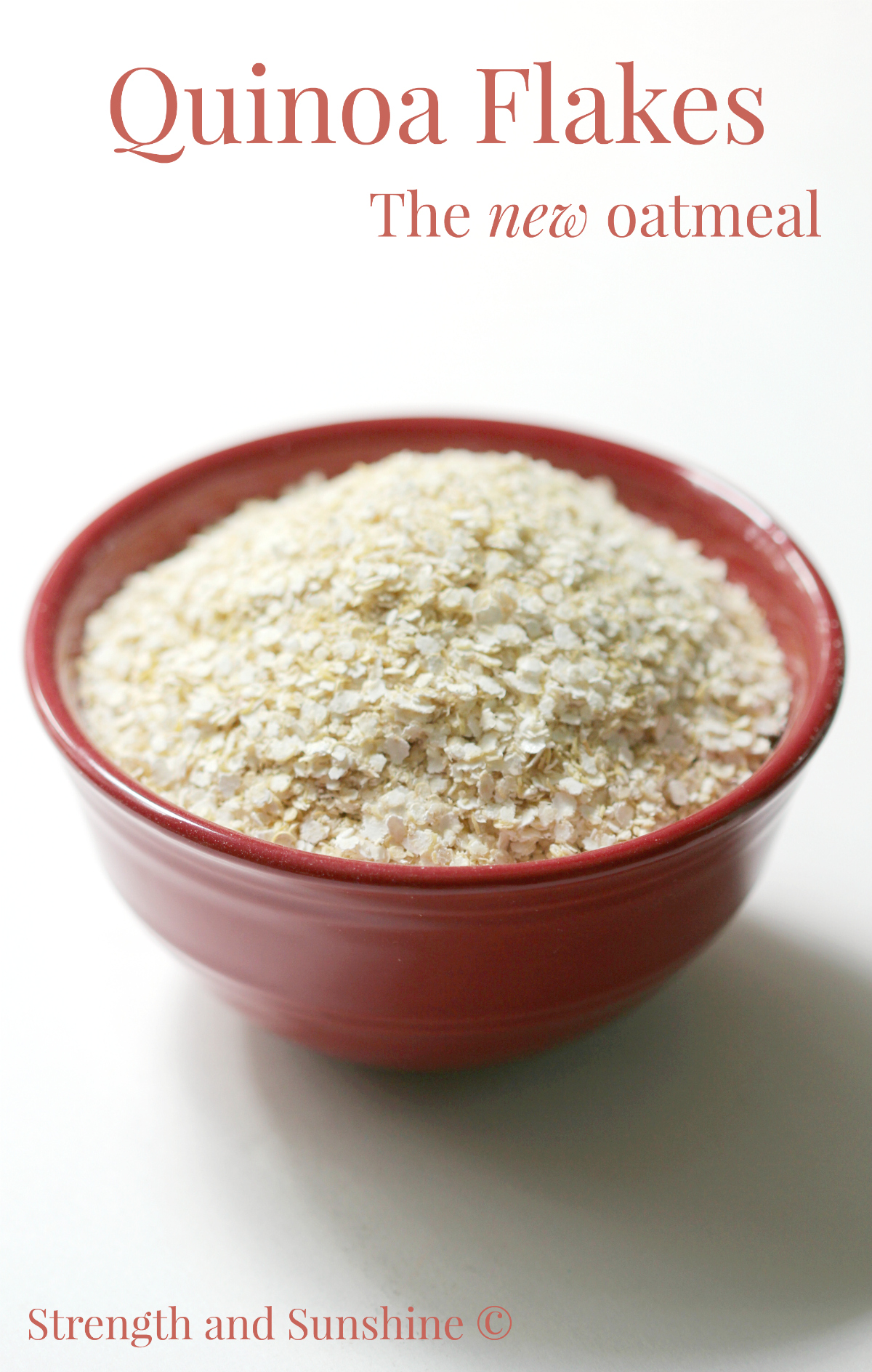 Quinoa Flakes: The New Oatmeal | Strength and Sunshine @RebeccaGF666