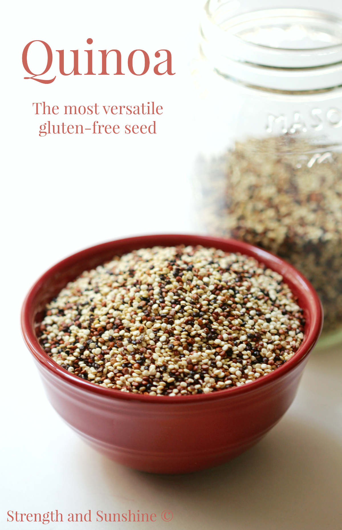 Quinoa: The Most Versatile Gluten-Free Seed | Strength and Sunshine @RebeccaGF666