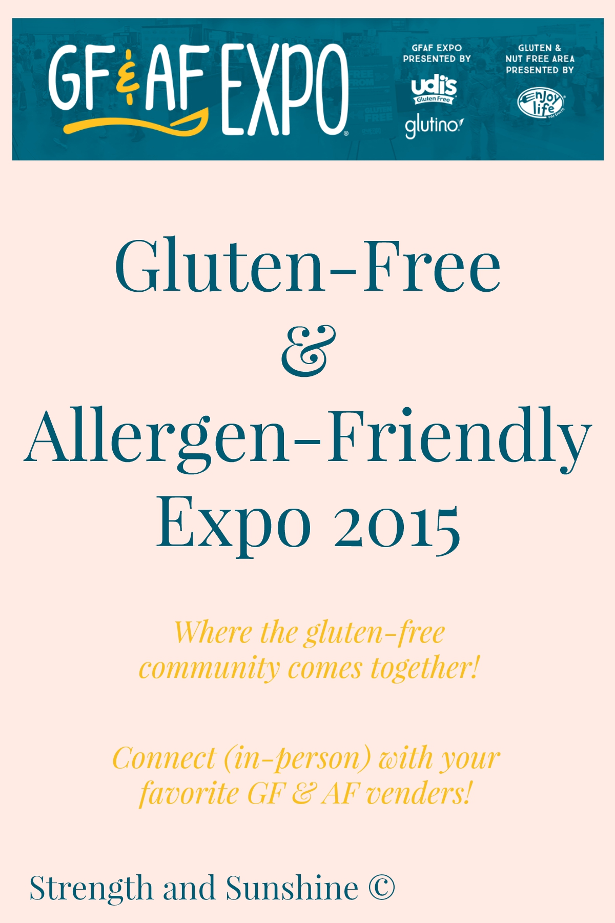 Gluten-Free & Allergen-Friendly Expo 2015 | Strength and Sunshine @RebeccaGF666 The best Gluten-Free & Allergen-Friendly expo where celiacs, gluten & food allergic, autoimmune suffers alike can gather for a safe consumer to brand in-person experience! The GFAF Expo is the chance to connect with manufacturers, educators, services, and the community as a whole!