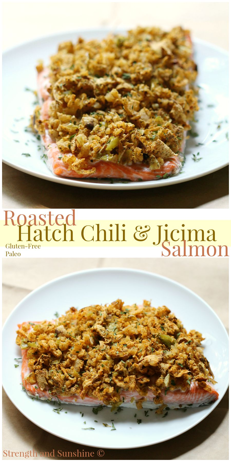 Roasted Hatch Chili & Jicima Salmon | Strength and Sunshine @RebeccaGF666 Robust and spicy hatch chilis, roasted and paired with sweet jicima, make the perfect topping for rich and buttery salmon. This gluten-free and paleo recipe for salmon will have you craving dinnertime!