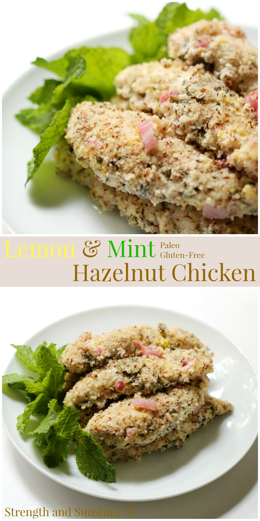 Lemon & Mint Hazelnut Chicken | Strength and Sunshine @RebeccaGF666 The bright flavors and aromas of lemon and mint come together with hazelnut chicken to bring you a healthy and delicious dinner recipe. Paleo and gluten-free, this chicken is not lacking in flavor and so easy to prepare!