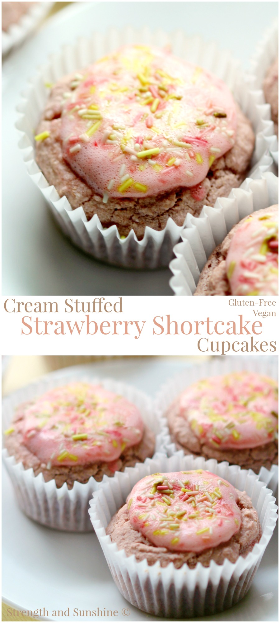 "Cream Stuffed Strawberry Shortcake Cupcakes | Strength and Sunshine @RebeccaGF666 Strawberry shortcake in cupcake form! Stuffed with a strawberry coconut cream, these delightful, gluten-free, & vegan cakes will make you ""berry"" happy! Forget your old strawberry shortcake or dessert recipes!"