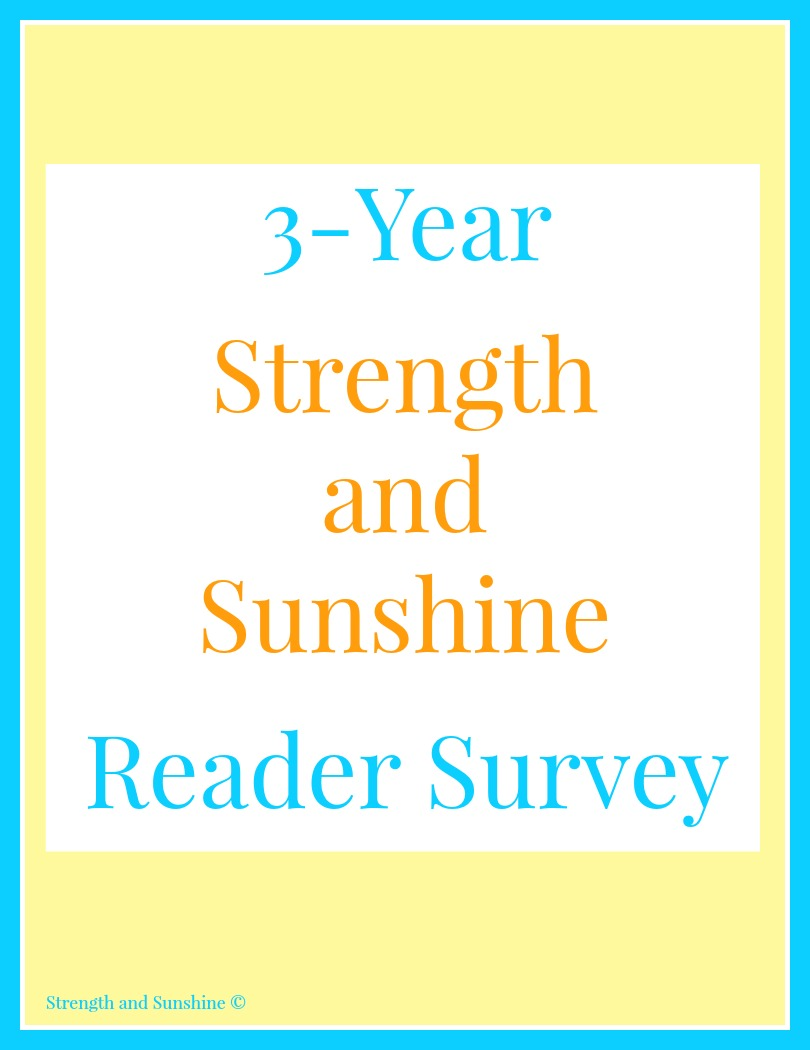 3-Year Strength and Sunshine Reader Survey | Strength and Sunshine @RebeccaGF666 To celebrate the coming of a 3-year blogging anniversary, it is more than necessary that I finally give you, my devoted and beautiful readers, a way to provide me with all the feedback you've been holding back!