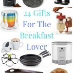 24 Gifts For The Breakfast Lover
