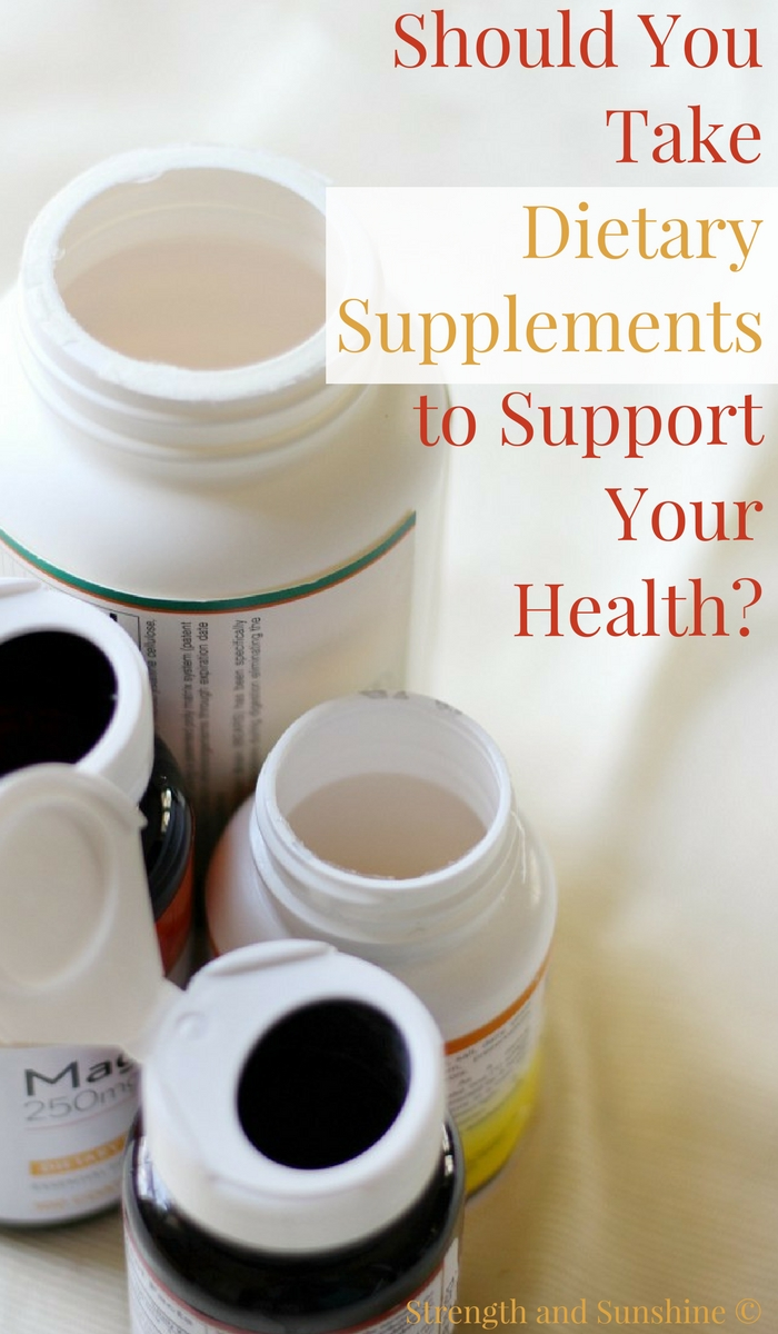 Should You Take Dietary Supplements to Support Your Health? | Strength and Sunshine @RebeccaGF666 Curious if you should take dietary supplements to support your health? They may be just the boost and helping hand you need to help you fill in the gaps that your healthy lifestyle practices may fall short on! #dietarysupplements